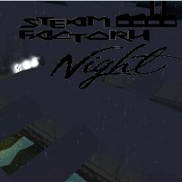 Steam Factory Night